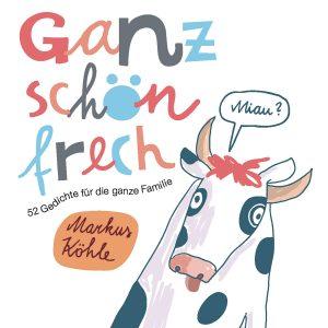 SOAK Buchpräsentation Ganz schön frech mit Markus Köhle